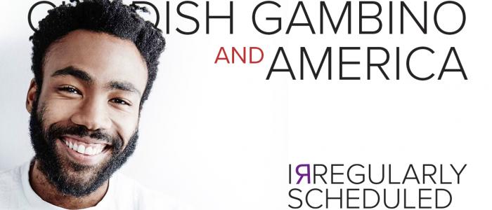 Childish Gambino and America